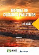 Manual de Cuidados Paliativos - 3ª Edição (ANCP) - Atheneu
