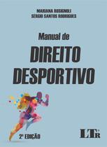 Manual de Direito Desportivo - Ltr