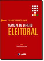 Manual de Direito Eleitoral - Forum