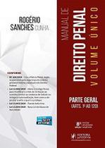 MANUAL DE DIREITO PENAL - PARTE GERAL - Rogério Sanches - Juspodivm