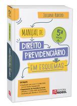 Manual de Direito Previdenciário em Esquemas 5ª edição - Rideel