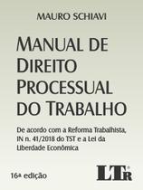 Manual de Direito Processual do Trabalho - 16ª Edição (2020) - Ltr