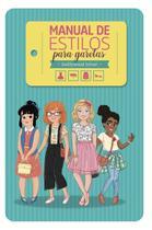 Manual De Estilos Para Garotas: Godllywood School - Unipro -