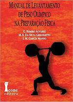 Manual De Levantamento De Peso Olímpico - Icone Editora