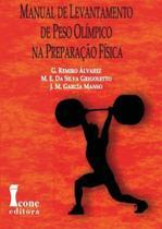 Manual de Levantamento de Peso Olímpico na Preparação Olímpica - Icone editora - - Ícone