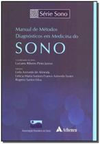Manual de Métodos Diagnósticos em Medicina do Sono - 01Ed/19 - Atheneu