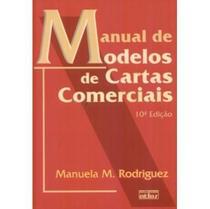 Manual de Modelos de Cartas Comerciais - 10ª Edição 2006 - Atlas