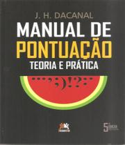 Manual De Pontuacao - Teoria E Pratica - 05 Ed - Besourobox