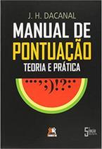 Manual De Pontuacao - Teoria E Pratica - Besourobox - Edicoes besourobox ltda