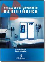 Manual De Posicionamento Radiologico / Feitosa - Martinari