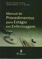 Manual de Procedimentos para Estágio em Enfermagem 5 Edição - Editora Martinari