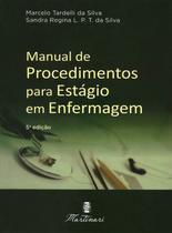 Manual de Procedimentos para Estágio em Enfermagem 5ª Edição - Editora Martinari
