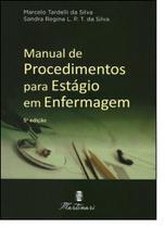 Manual de Procedimentos Para Estágio em Enfermagem - Martinari