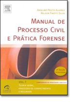 MANUAL DE PROCESSO CIVIL E PRATICA FORENSE  VOL. 1  - 2º EDICAO - Campus tecnico (elsevier)