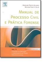 MANUAL DE PROCESSO CIVIL E PRATICA FORENSE - VOL. 2 - 2ºEDICAO - Campus tecnico (elsevier)