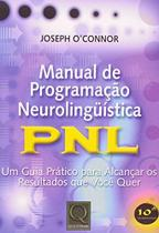 Manual de programacao neurolinguistica - pnl - 11 ed 2015 - Qualitymark