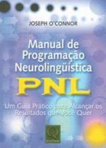 Manual de programaçao neurolinguistica - pnl - Qualitymark