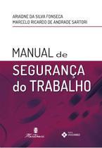 Manual De Seguranca Do Trabalho / Fonseca - Martinari