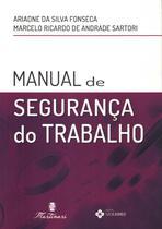 Manual de seguranca do trabalho - Martinari -