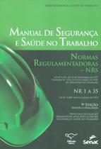MANUAL DE SEGURANCA E SAUDE NO TRABALHO - 9ª ED - Senac sp -