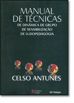 Manual de Técnicas de Dinâmica de Grupo, Sensibilização de Sensibilização de Ludopedagogia - Vozes