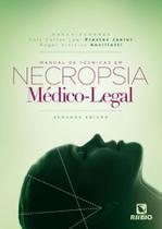 Manual de técnicas em necropsia médico-legal - Rubio