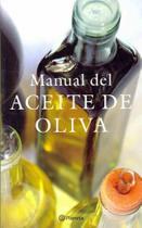Manual del aceite de oliva - Planeta