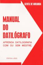 Manual do Datilógrafo com ou sem Mestre - Editora Rígel