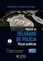 Manual Do Delegado De Polícia - Peças Práticas (2021) - Juspodivm -
