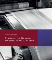 Manual Do Gestor Da Industria  Grafica - Senai-sp -