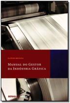 Manual do Gestor da Indústria Gráfica - Senai - sp