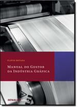 Manual do Gestor da Indústria Gráfica - Senai