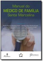 Manual do medico de familia santa marcelina - Martinari