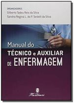 Manual do tecnico e auxiliar de enfermagem      01 - Martinari