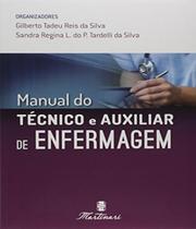 Manual Do Tecnico E Auxiliar De Enfermagem - 02 Ed - Martinari -