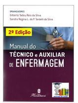 Manual do Técnico e Auxiliar de Enfermagem 2 Edição - Editora martinari