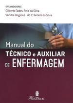Manual do tecnico e auxiliar de enfermagem - Martinari -