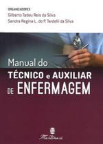 Manual do tecnico e auxiliar de enfermagem - Martinari