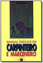 Manual prático carpinteiro marceneiro - Hemus -