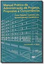 Manual pratico de administracao de projetos, propo - Pini -