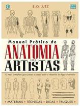 Manual Prático De Anatomia Para Artistas - Criativo -