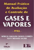 Manual pratico de avaliaçao e controle de gases e vapores - Ltr -