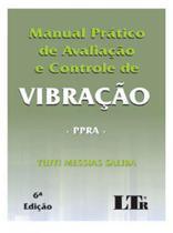 Manual prático de avaliação e controle de vibração - ppra - Ltr