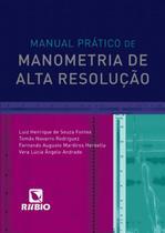 Manual pratico de manometria de alta resolucao - Rubio -