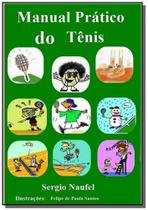Manual pratico do tenis - Autor independente