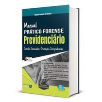 Manual Prático Forense Previdenciário - 4ª Edição (2020) - Edijur
