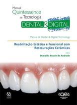 Manual Quintessence de Tecnologia DENTAL & DIGITAL -