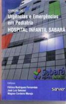 Manual urgencias emerg pediatria hosp inf sabara - Sarvier
