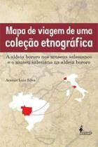 Mapa de viagem de uma coleçao etnografica - Alameda