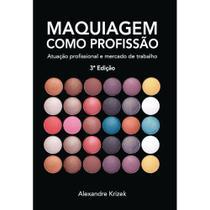 Maquiagem como profissão - Scortecci Editora -